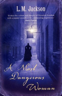 A Most Dangerous Woman av L. M. Jackson (Heftet)