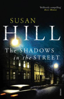 The shadows in the street av Susan Hill (Heftet)