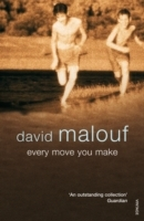 Every Move You Make av David Malouf (Heftet)