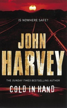 Cold in hand av John Harvey (Heftet)