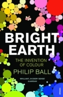 Bright Earth av Philip Ball (Heftet)