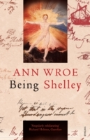 Being Shelley av Ann Wroe (Heftet)