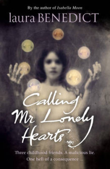 Calling Mr Lonely Hearts av Laura Benedict (Heftet)