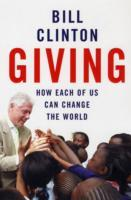 Giving - how each of us can change the world av President Bill Clinton (Heftet)