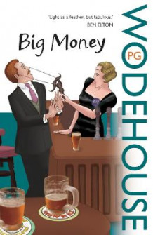 Big Money av P. G. Wodehouse (Heftet)