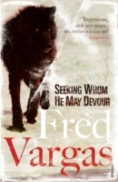 Seeking Whom He May Devour av Fred Vargas (Heftet)