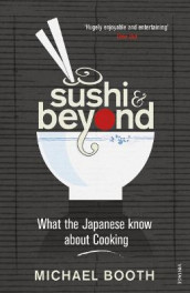 Sushi and Beyond av Michael Booth (Heftet)