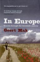 In Europe av Geert Mak (Heftet)