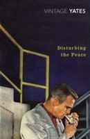 Disturbing the Peace av Richard Yates (Heftet)