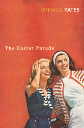 The Easter Parade av Richard Yates (Heftet)