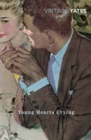 Young Hearts Crying av Richard Yates (Heftet)