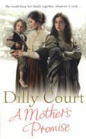 A Mother's Promise av Dilly Court (Heftet)