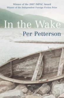 In the wake av Per Petterson (Heftet)