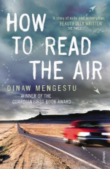 How to Read the Air av Dinaw Mengestu (Heftet)