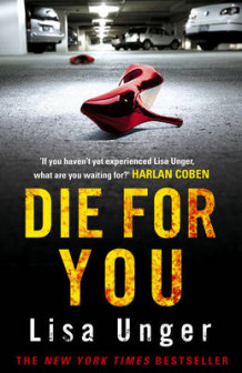 Die for You av Lisa Unger (Innbundet)