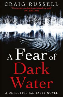 A Fear of Dark Water av Craig Russell (Heftet)