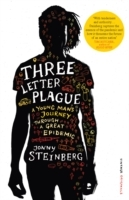 Three Letter Plague av Jonny Steinberg (Heftet)