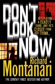 Don't Look Now av Richard Montanari (Heftet)