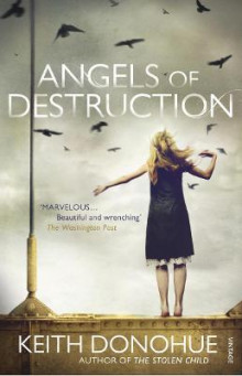 Angels of Destruction av Keith Donohue (Heftet)