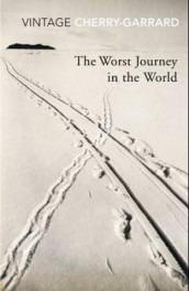 The worst journey in the world av Apsley Cherry-Garrard (Heftet)