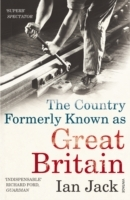 The Country Formerly Known as Great Britain av Ian Jack (Heftet)