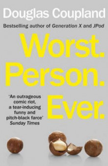 Worst. Person. Ever av Douglas Coupland (Heftet)