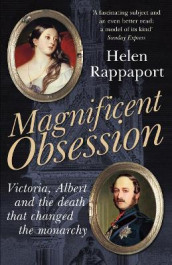 Magnificent Obsession av Helen Rappaport (Heftet)