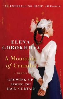 A Mountain of Crumbs av Elena Gorokhova (Heftet)