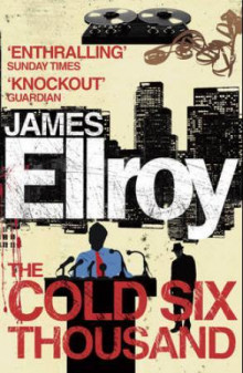 The cold six thousand av James Ellroy (Heftet)