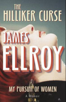The Hilliker curse av James Ellroy (Heftet)