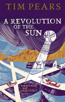 A Revolution of the Sun av Tim Pears (Heftet)