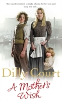 A Mother's Wish av Dilly Court (Heftet)