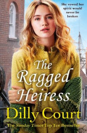 The Ragged Heiress av Dilly Court (Heftet)