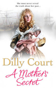 A Mother's Secret av Dilly Court (Innbundet)
