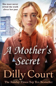 A Mother's Secret av Dilly Court (Heftet)