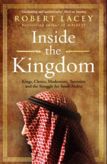 Inside the kingdom av Robert Lacey (Heftet)