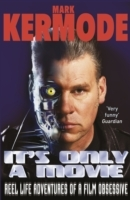 It's Only a Movie av Mark Kermode (Heftet)