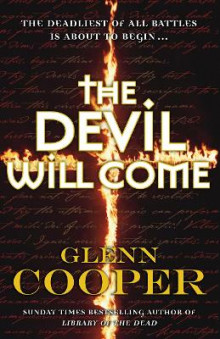 The Devil Will Come av Glenn Cooper (Heftet)