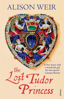 The Lost Tudor Princess av Alison Weir (Heftet)