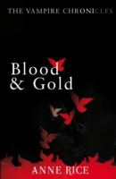 Blood And Gold av Anne Rice (Heftet)