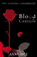Blood Canticle av Anne Rice (Heftet)