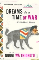 Dreams in a Time of War av Ngugi Wa Thiong'o (Heftet)