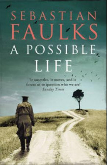 A possible life av Sebastian Faulks (Heftet)