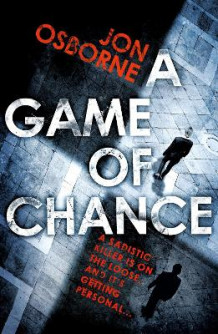 A Game of Chance av Jon Osborne (Heftet)