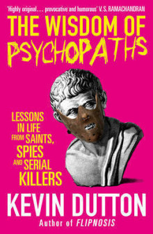 The Wisdom of Psychopaths av Kevin Dutton (Heftet)