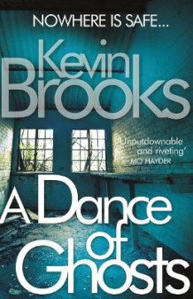 A Dance of Ghosts av Kevin Brooks (Heftet)