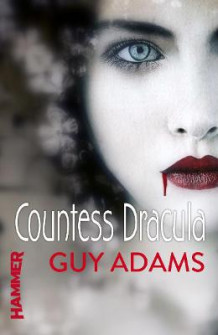 Countess Dracula av Guy Adams (Heftet)