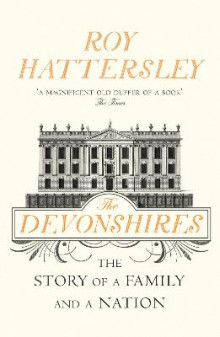 The Devonshires av Roy Hattersley (Heftet)