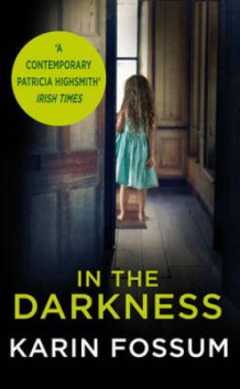 In the darkness av Karin Fossum (Heftet)