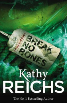 Break No Bones av Kathy Reichs (Heftet)
